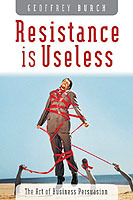 Resistance is Useless av Geoff Burch (Heftet)