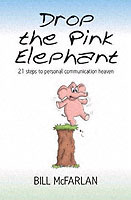 Drop the Pink Elephant av Bill McFarlan (Heftet)