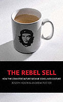 The Rebel Sell av Joseph Heath og Andrew Potter (Heftet)