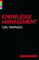 Knowledge Management av Carl Frappaolo (Heftet)