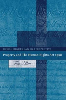 Property and the Human Rights Act 1998 av Tom Allen (Innbundet)