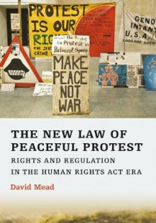 The New Law of Peaceful Protest av David Mead (Heftet)