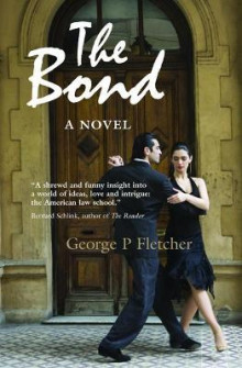 The Bond av George P. Fletcher (Heftet)