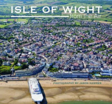 Isle of Wight from the Air av Jason Hawkes (Innbundet)