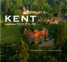 Kent from the Air av Jason Hawkes (Innbundet)