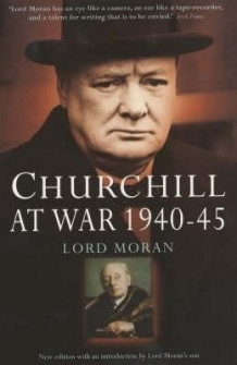 Churchill at War av Baron Charles McMoran Wilson Moran (Heftet)