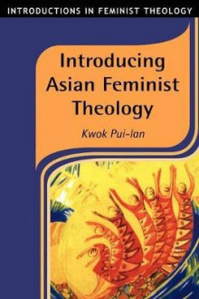 Introducing Asian Feminist Theology av Pui-lan Kwok (Heftet)