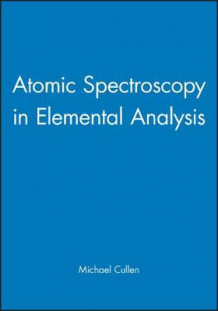 Atomic Spectroscopy in Elemental Analysis (Innbundet)