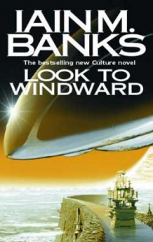 Look to Windward av Iain M. Banks (Heftet)