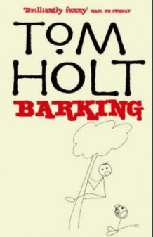 Barking av Tom Holt (Heftet)