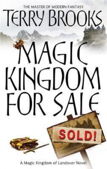 Magic kingdom for sale, sold! av Terry Brooks (Heftet)