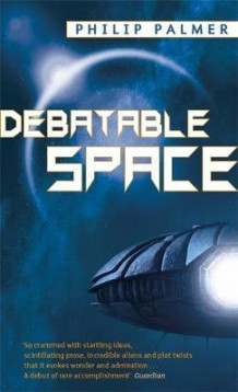 Debatable space av Philip Palmer (Heftet)