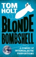 Blonde Bombshell av Tom Holt (Heftet)