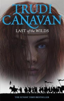 Last of the wilds av Trudi Canavan (Heftet)