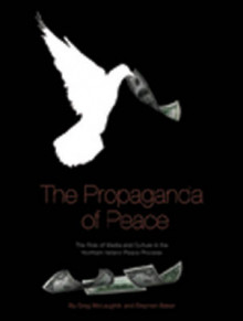 The Propaganda of Peace av Greg McLaughlin og Stephen Baker (Heftet)
