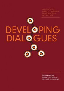 Developing Dialogues av Susan Forde, Kerrie Foxwell og Michael Meadows (Heftet)