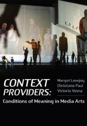 Context Providers av Margot Lovejoy, Christiane Paul og Victoria Vesna (Heftet)