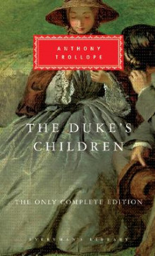 The Duke's Children av Anthony Trollope (Innbundet)