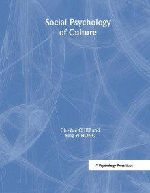The Social Psychology of Culture av Chi-Yue Chiu og Ying-Yi Hong (Innbundet)