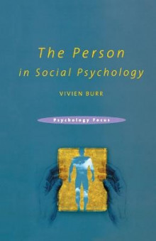 The Person in Social Psychology av Vivien Burr (Heftet)