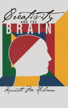Creativity and the Brain av Kenneth M. Heilman (Innbundet)