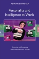 Personality and Intelligence at Work av Adrian F. Furnham (Heftet)