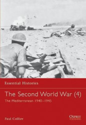 The Second World War: Mediterranean, 1940-1945 v. 4 av Paul Collier (Heftet)