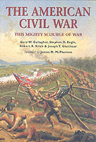 The American Civil War av Stephen D. Engle, Gary W. Gallagher, Joseph T. Glatthaar og Robert K. Krick (Heftet)