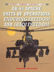 AH-64 Apache Units of Operations Enduring Freedom and Iraqi Freedom av Jonathan Bernstein (Heftet)