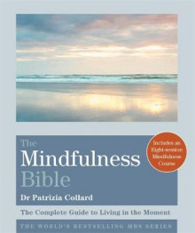The Mindfulness Bible av Dr. Patrizia Collard (Heftet)