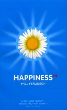 Happiness av Will Ferguson (Heftet)