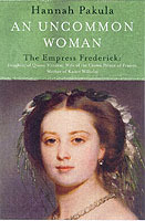 An Uncommon Woman: the Life of Princess Vicky av Hannah Pakula (Heftet)