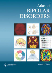 An Atlas of Bipolar Disorders av Edward H. Taylor (Innbundet)