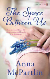 The Space Between Us av Anna McPartlin (Heftet)