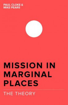Mission in Marginal Places: The Theory av Michael Pears og Paul Cloke (Heftet)