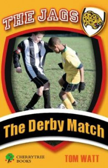 The Derby Match av Tom Watt (Heftet)