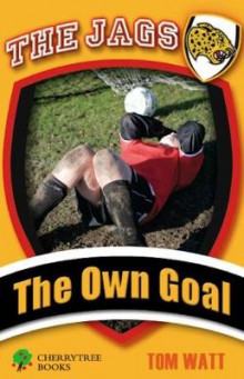 The Own Goal av Tom Watt (Heftet)