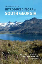 Field Guide to the Introduced Flora of South Georgia av Rebecca Upson et al (Heftet)
