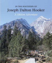 In the Footsteps of Joseph Dalton Hooker av Seamus O'Brien (Innbundet)