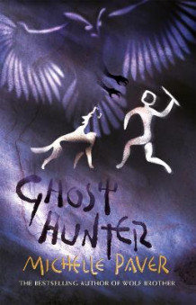 Ghost hunter av Michelle Paver (Heftet)