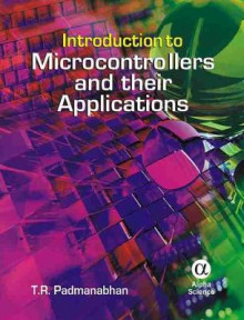Introduction to Microcontrollers and Their Applications av T.R. Padmanabhan (Innbundet)