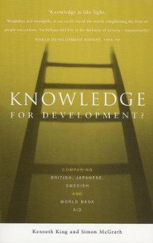Knowledge for Development? av Kenneth King og Simon McGrath (Heftet)