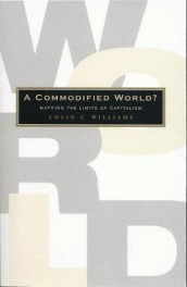 A Commodified World av Colin C. Williams (Heftet)
