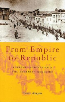 From Empire to Republic av Taner Akcam (Heftet)