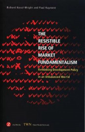 The Resistible Rise of Market Fundamentalism av Richard Kozul-Wright og Paul Rayment (Heftet)