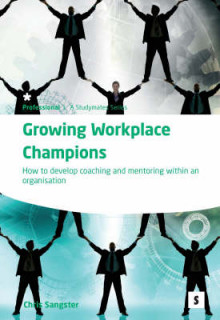 Growing Workplace Champions av Chris Sangster (Heftet)