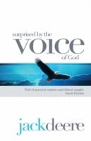 Surprised by the Voice of God av Jack Deere (Heftet)