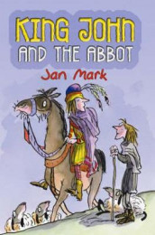 King John and the Abbot av Jan Mark (Heftet)