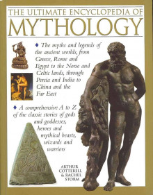 The ultimate encyclopedia of mythology av Arthur Cotterell (Heftet)