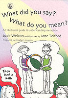What Did You Say? What Do You Mean? av Jude Welton (Heftet)